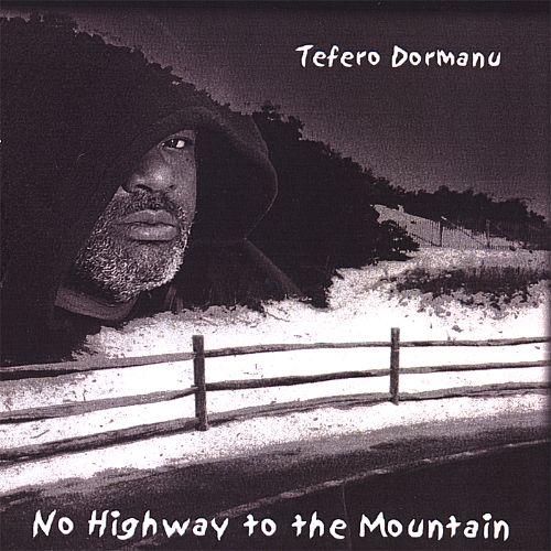 No Highway to the Mountain