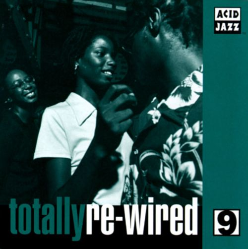 Totally Re-Wired, Vol. 9
