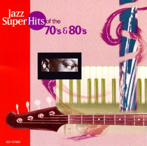 Jazz Super Hits of the '70s & '80s