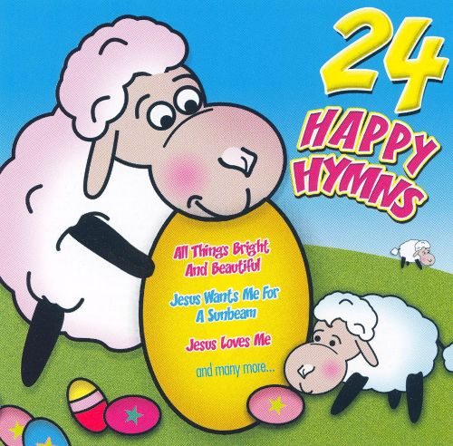 24 Happy Hymns