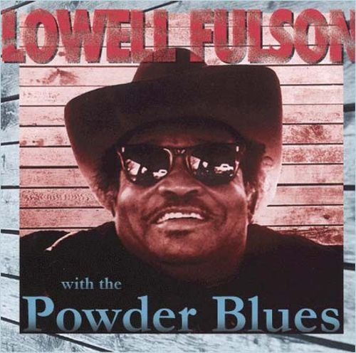 Lowell Fulson With the Powder Blues Band