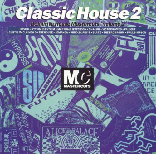 Classic house mastercuts vol 2 various artists songs for Classic house music tracks