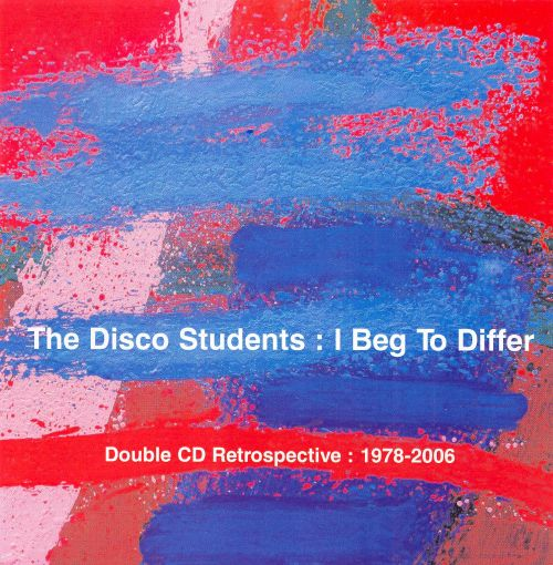 I Beg to Differ: Double CD Retrospective, 1978-2006