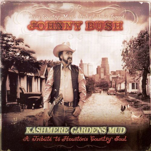 Kashmere Gardens Mud: A Tribute to Houston's Country Soul