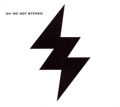 Oh No Not Stereo [EP] [2007]