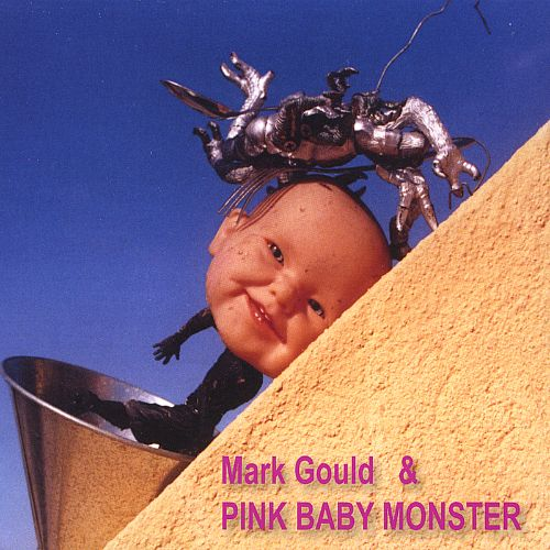 Mark Gould and Pink Baby Monster