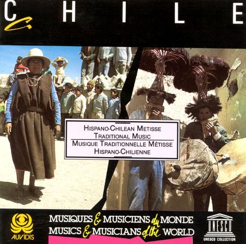 Chile: Hispano-Chilean Metisse Traditional Music