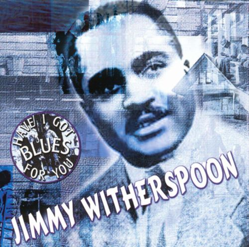 Jimmy Witherspoon [Dressed to Kill]