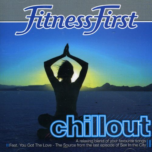 Fitness First: Chillout