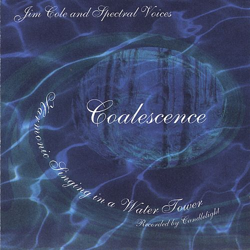 Coalescence: Harmonic Singing in a Water Tower, Recorded by Candlelight