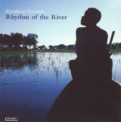 Riverboat Records: Rhythm of the River