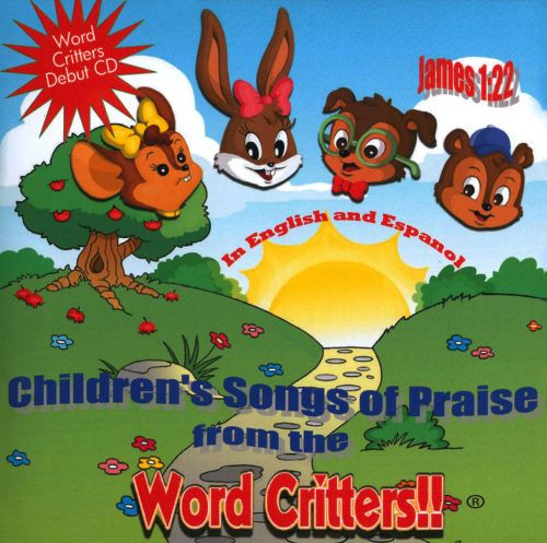 Word Critters!!: Children's Songs of Praise