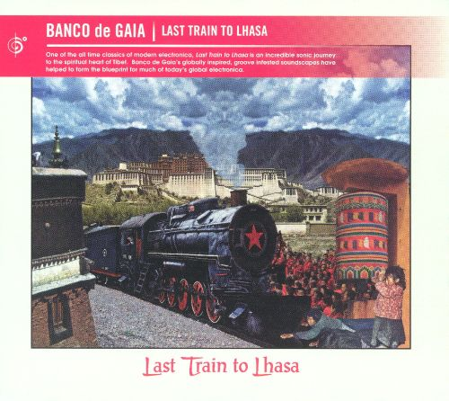 Last Train to Lhasa