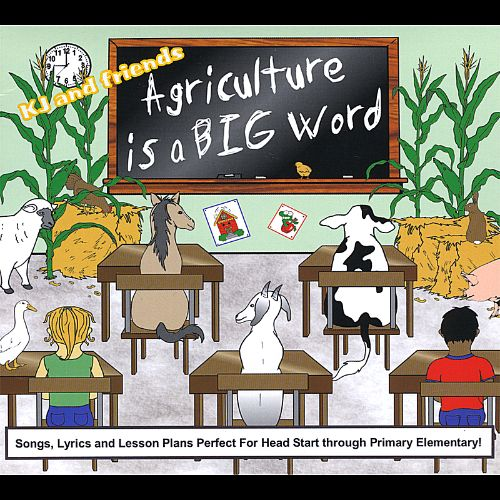 Agriculture is a Big Word!