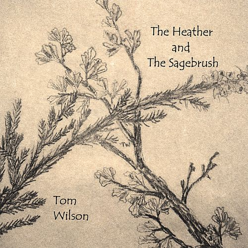 The Heather and the Sagebrush