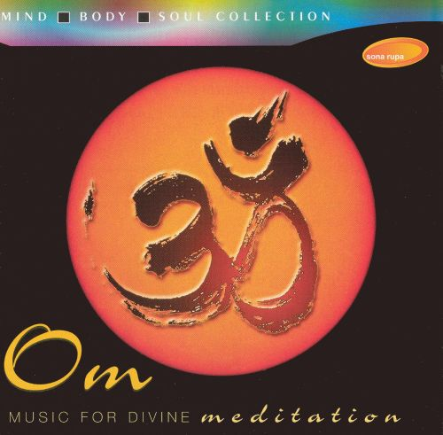 Om: Music for Divine Meditation