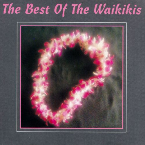 The Best of the Waikikis [Compose]