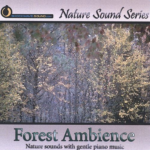 Nature Sound Series: Forest Ambience (With Relaxing Music)