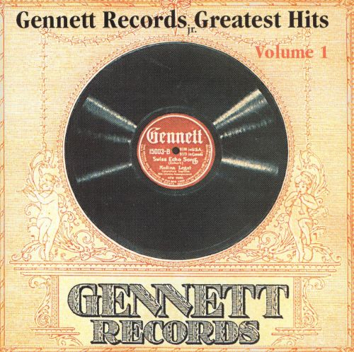 Gennett Records Greatest Hits, Vol. 1