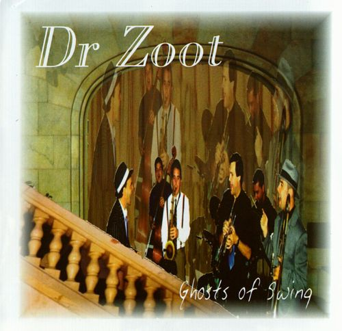 (Jazz) Dr. Zoot - Ghosts of Swing - 1999, APE (image+.cue), lossless