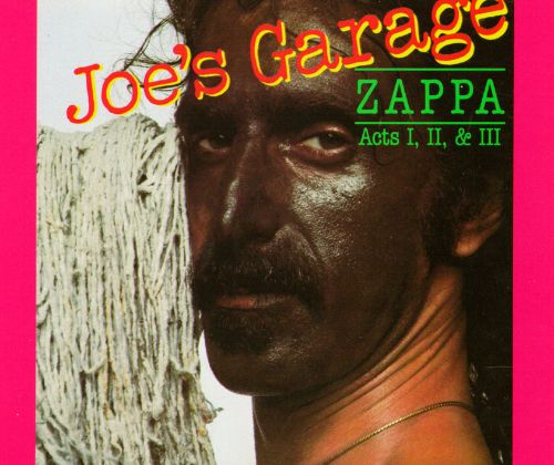 Joe's Garage- Frank Zappa (1973)