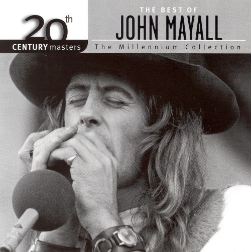20th Century Masters - The Millennium Collection: The Best of John Mayall