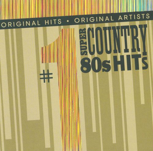 #1 Super Country 80's Hits