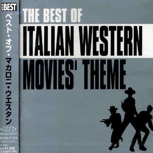 best of italian western movies themes various artists