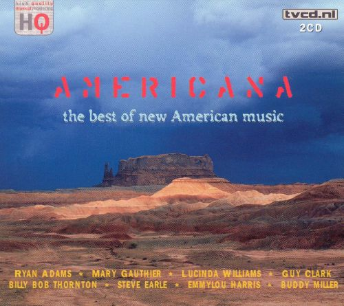 Americana: The Very Best of New American Music
