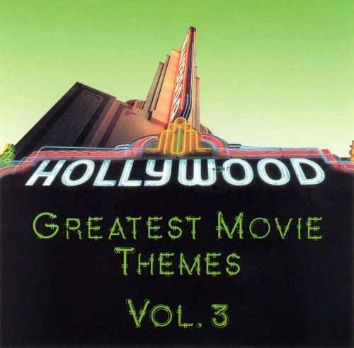 Greatest Movie Themes, Vol. 3