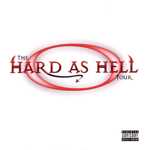 Hard as Hell Tour