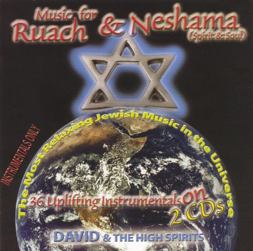 Music for Ruach and Neshama