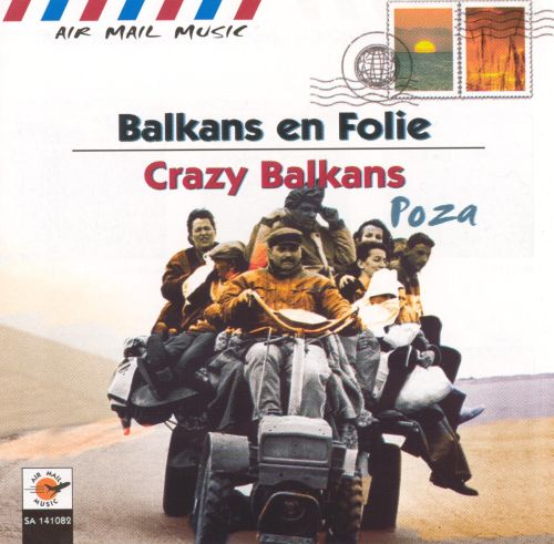 Air Mail Music: Crazy Balkans