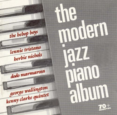 the modern jazz piano album various artists songs reviews credits allmusic