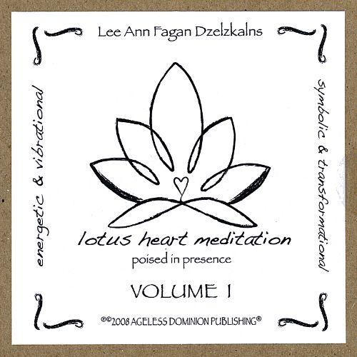 Lotus Heart Meditation, Vol. 1