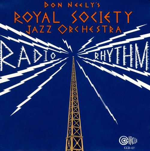 Don Neely's Royal Society Jazz Orchestra - Don't Bring Lulu