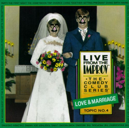 Live from the Improv: The Comedy Club Series: Love and Marriage