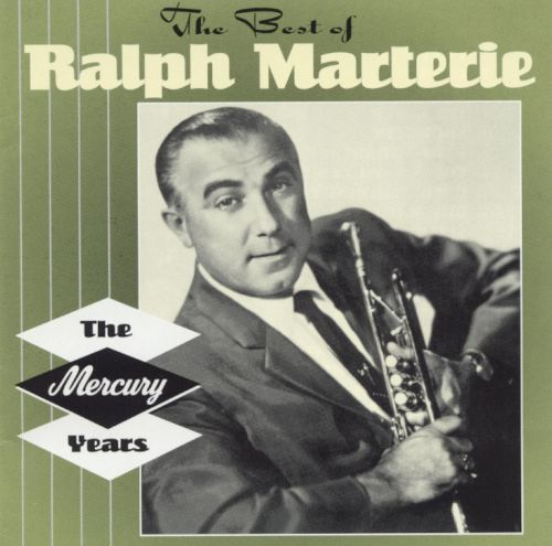 The Best of Ralph Marterie: The Mercury Years