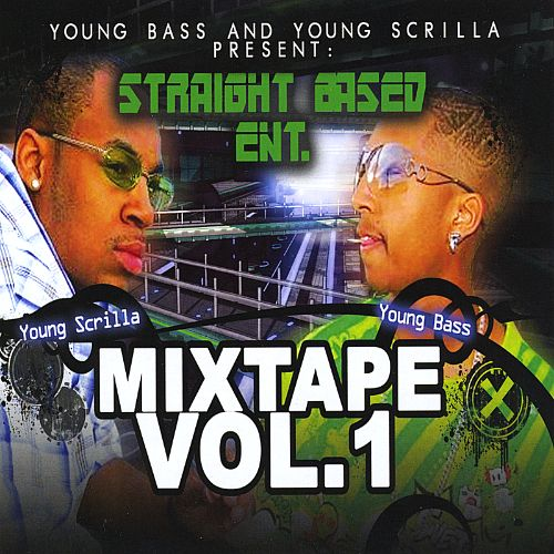 Straight Based Ent. Mixtape, Vol. 1