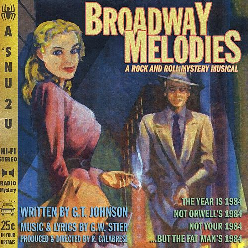 Broadway Melodies: A Rock and Roll Mystery Musical