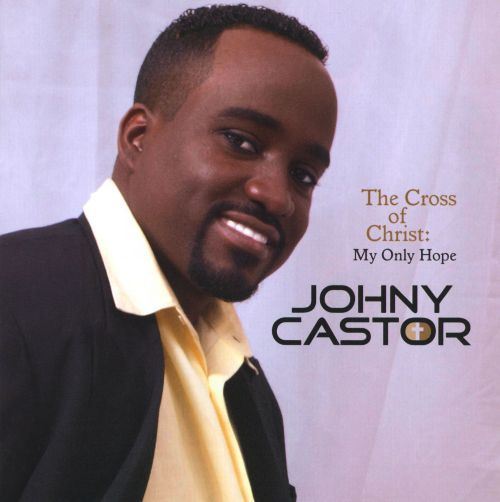 The Cross of Christ: My Only Hope