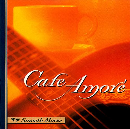 Smooth Moves: Cafe Amore