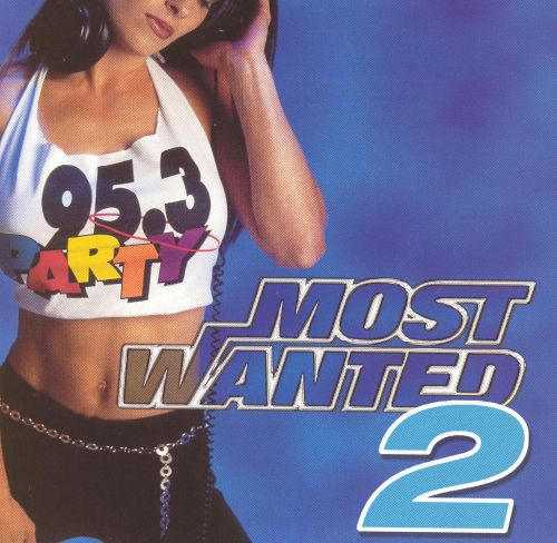 95.3 Party Most Wanted, Vol. 2