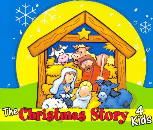 The Christmas Story 4 Kids - Twin Sisters | Songs, Reviews ...