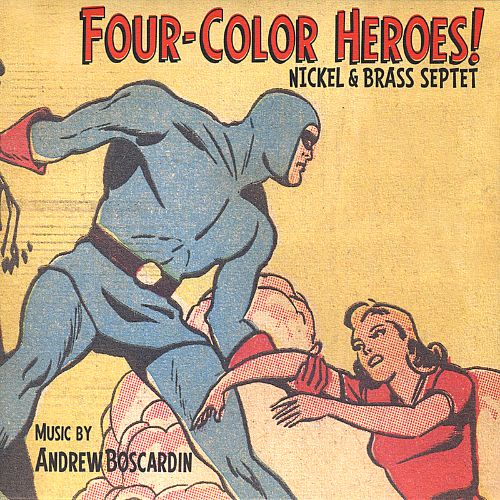 Four-Color Heroes!