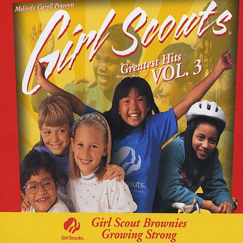 Girl Scouts: Greatest Hits, Vol. 3