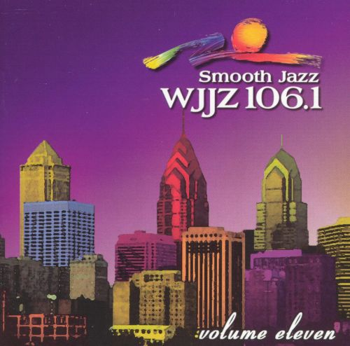 WJJZ 106.1: Smooth Jazz Sampler, Vol. 11