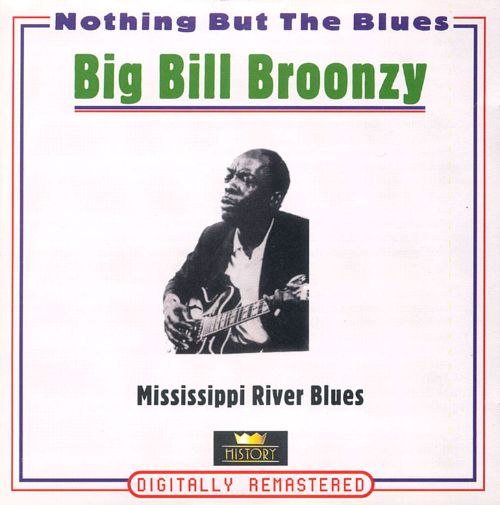 Nothing But the Blues: Mississippi River Blues