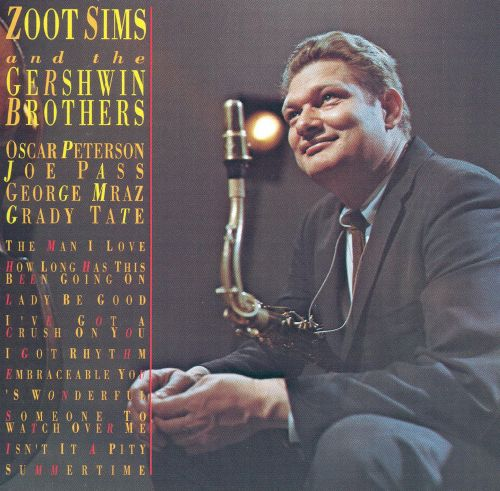 Zoot Sims and the Gershwin Brothers