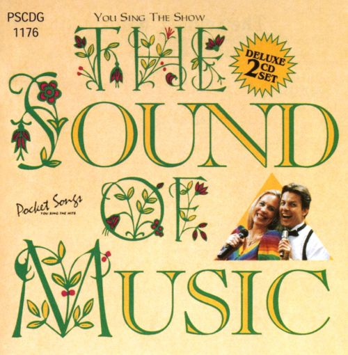 You Sing the Show: The Sound of Music